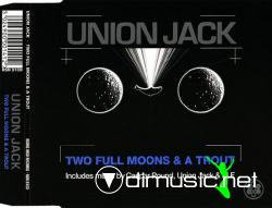 Union Jack - Two Full Moons & A Trout (Remixes)