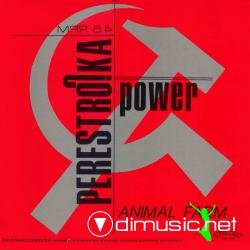 Perestroika Power - Animal Farm (Maxi Single 1989)