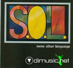 S.O.L. - Some Other Language (1995)