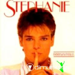 Stephanie (Von Monaco) -  Irresistible - 1986