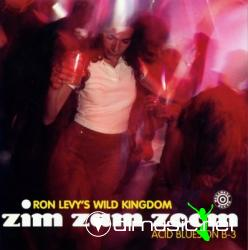 Ron Levy's Wild Kingdom - Zim Zam Zoom: Acid Blues on B3 (1996)