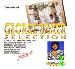 George Baker Selection - Dreamboat