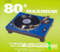 80's Maximum - The Ultimate Collection