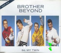 Brother Beyond - Be My Twin - Vinly 12'' - 1989