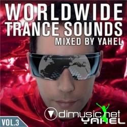 Worldwide Trance Sounds Vol. 3 - Mixed By Yahel - 2008