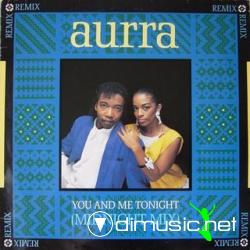 aurra - you and me tonight (midnightmix) 1986  classics groove