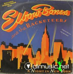Elbow Bones And The Racketeers - A Night In New York (Extended Version)
