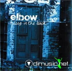 Elbow - Asleep In The Back (2002)
