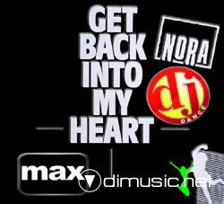 Nora-Get Back Into My Heart-Dj Dance Mix 2008
