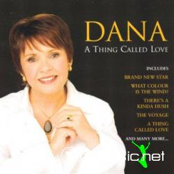 Dana -A Thing Called Love