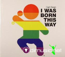 Carl Bean - I Was Born This Way [Gomi Maxi Rare MLix]