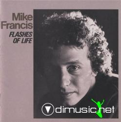 Mike Francis - Flashes Of Life (1988)