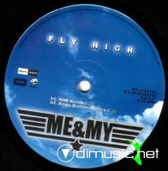 Me & My - Fly High (2004)