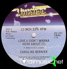 Caroline Bernier - Love (I Don't Wanna Hear About It)