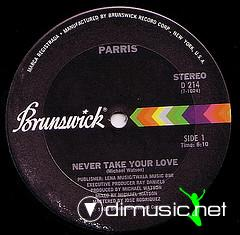 Parris - Never Take Your Love