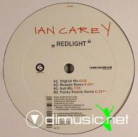 Ian Carey - Redlight (Incl. Franky Rizardo Remix) (Vinyl - 2008)