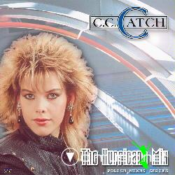 C.C. Catch - The Hurricane Mixes