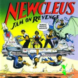 Newcleus -2 albums ( 1984 - Jam on revenge / 1985 - Space is the place)