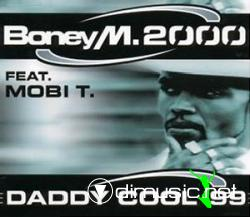 Boney M. 2000 feat. Mobi T. - Daddy Cool '99