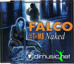 Falco - Naked  Feat.T~MB ( Maxi )