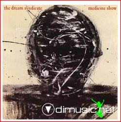 The Dream Syndicate - The Medicine Show (1984)