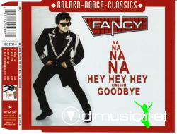 Fancy - Na Na Na Na Hey Hey Hey Kiss Him Goodbye ( 2001 )