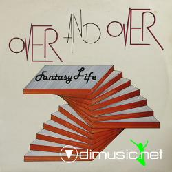 Fantasy Life - Over And Over ( Maxi Vinyl, 12 )