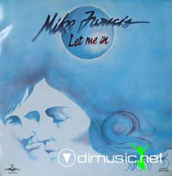 Mike Francis - Let Me In (Vinyl, 12- 1985)