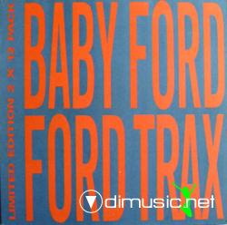 Baby Ford - Ford Trax