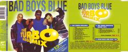 Bad Boys Blue - The Turbo-Megamix Vol.1