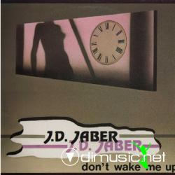 J.D. Jaber - Don't Wake Me Up - Vinyl, 12