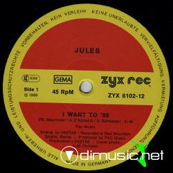 Jules - I Want to 89 Vinyl (1989)