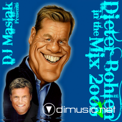 Dieter Bohlen in The Mix by DJMaslak [2008]