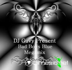 DJ Guvy Present - Bad Boys Blue (Megamix)