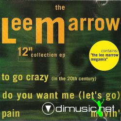 Lee Marrow - The 12'' Collection EP - 1991