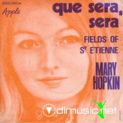 Mary Hopkin - Que Sera, Sera (Whatever Will Be, Will Be)  Fields Of St. Etienne - Vinly 7'' - 1969