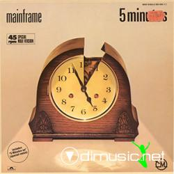 Mainframe - 5 Minutes On - Vinly 12'' - 1986