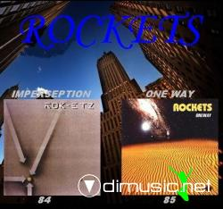 ROCKETS-Imperception(1984) One Way(1985)