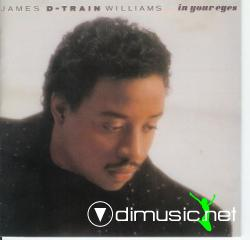 James 'D-Train' Williams - In Your Eyes - 1988