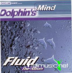 DOLPHIN'S MIND-FLUID THE ALBUM (1998)