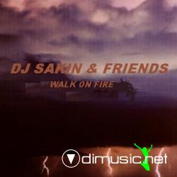 DJ SAKIN & FRIENDS-Walk On Fire (1999)