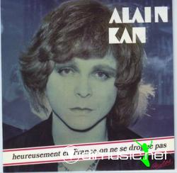 Alain Kan - Heureusement en France, On ne se Drogue Pas  - 1977