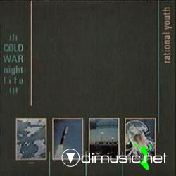 Rational Youth - Cold War Night Life (1982)
