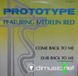Prototype  Feat. Medelin Red - Come Back To Me - 12'' - 1986