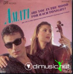 Amati - Are You In The Mood For Bach Tonight 12 Maxi
