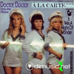 A La Carte - Doctor, Doctor Help Me Please - 12'' Single - 1979