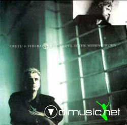 Cretu & Thiers - When Love Is The Missing Word (Maxi)