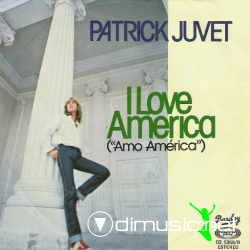 Patrick Juvet- (I Love America Part. 1 & 2) Single