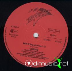 Chriss - With A Boy Like You Vinyl 1987