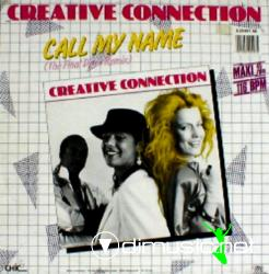 Creative Connection - Call My Name (Vinyl, 12''- 1985)